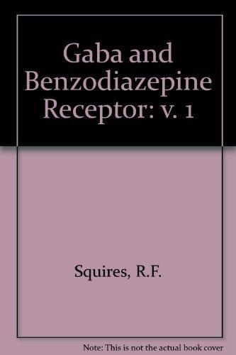 9780849358753: Gaba & Benzodiazepine Receptor (Volume 1)