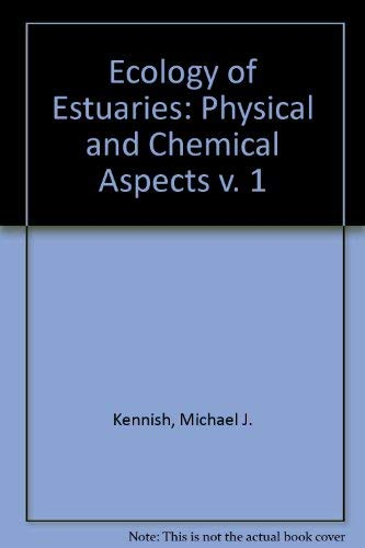 9780849358920: Ecology of Estuaries: Physical and Chemical Aspects