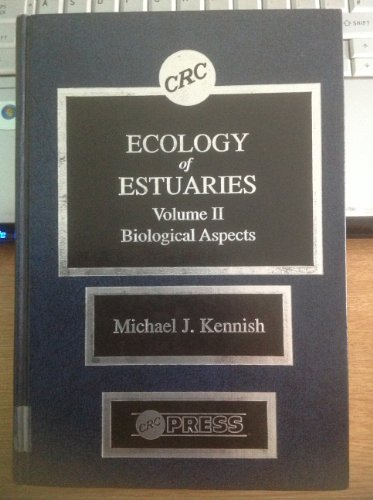 9780849358937: Ecology of Estuaries Volume 2: Biological Aspects