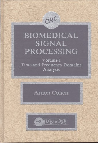 9780849359330: 001: Biomed Signal Procing Time & Frequency Domains Anal: Vol 1 (Biomedical Signal Processing)