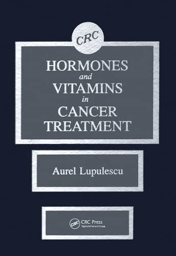 9780849359736: Hormones and Vitamins in Cancer Treatment