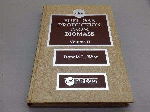 Fuel Gas Production from Biomass, Volume 2 Two II
