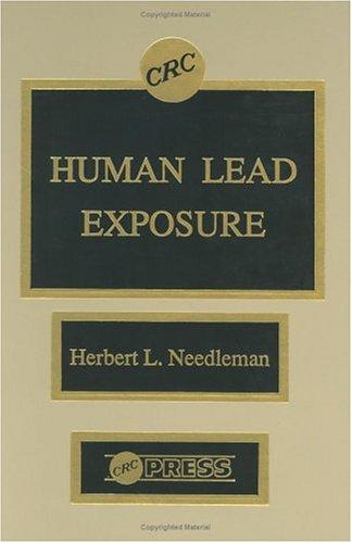 Human Lead Exposure: Needleman, Herbert L.