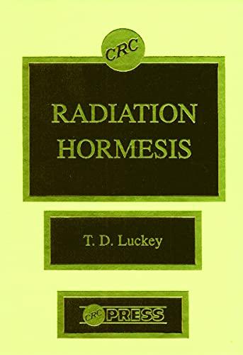 Radiation Hormesis: Luckey, Thomas D.