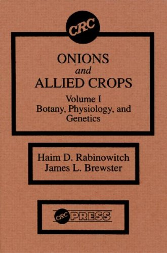 9780849363009: Onions and Allied Crops,Volume I: Botany Physiology and Genetics