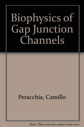 9780849363375: Biophysics of Gap Junction Channels