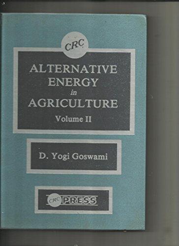 9780849363498: Alternative Energy in Agriculture, 2-volume set