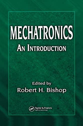 9780849363580: Mechatronics: An Introduction