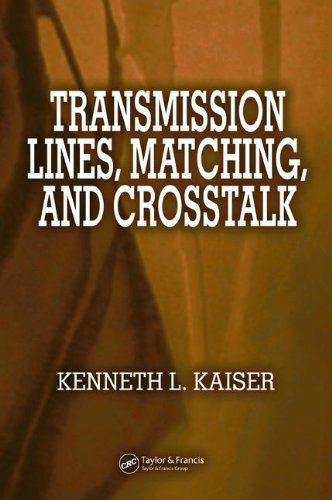 9780849363627: Transmission Lines, Matching, and Crosstalk