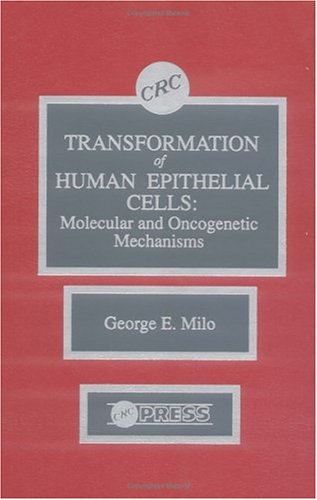 9780849363825: Transformation of Human Epithelial CellsMolecular and Oncogenetic Mechanisms