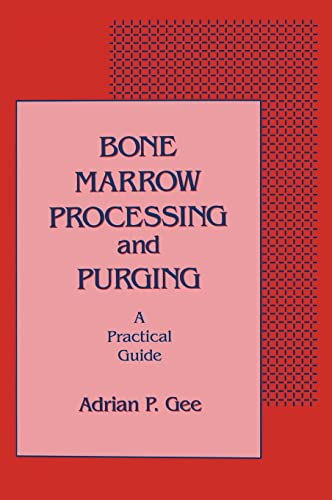 9780849364020: Bone Marrow Processing and Purging: a Practical Guide