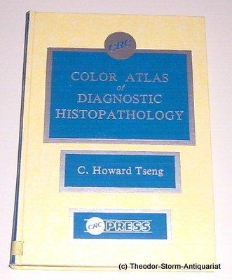 9780849364389: Color Atlas of Diagnostic Histopathology