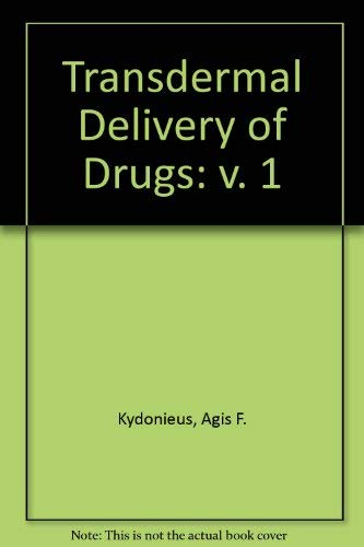9780849364846: Transdermal Delivery Of Drugs (Volume 1)