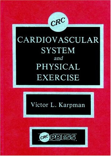 9780849365287: Cardiovascular System and Physical Exercise