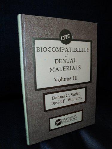 9780849366192: Biocompatibility of Dental Materials, Vol. 3: Biocompatibility of Dental Restorative Materials