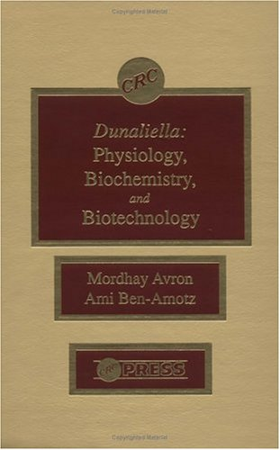 9780849366475: Dunaliella: Physiology, Biochemistry, and Biotechnology