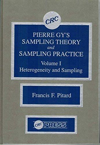 9780849366581: 001: Pierre Gy's Sampling Theory and Sampling Practice