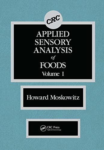 Applied Sensory Analysis of Foods, Volume I: Moskowitz, Howard