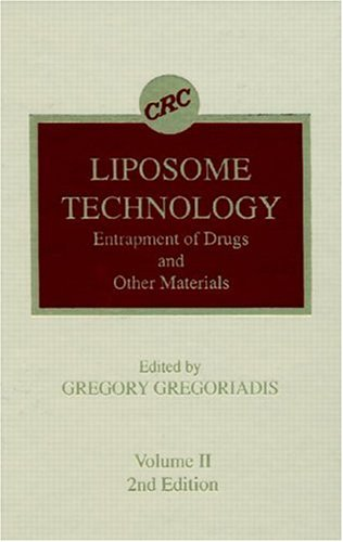 Liposome Technology: Volume 2 (Hardback): Gregory Gregoriadis