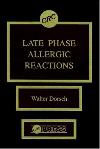 9780849367434: Late Phase Allergic Reactions