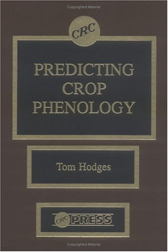 Predicting Crop Phenology: Hodges, Tom