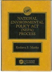 9780849367465: National Environmental Policy Act (NEPA) Process