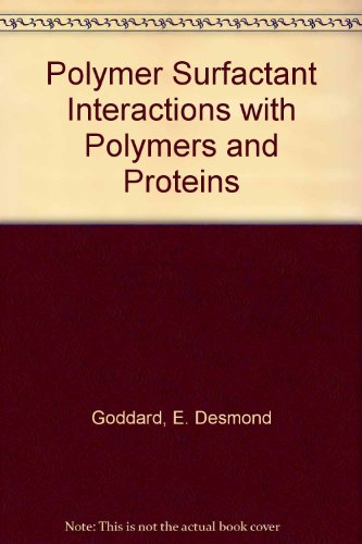 9780849367847: Interactions of Surfactants with Polymers and Proteins