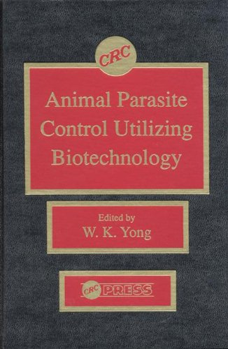 9780849368431: Animal Parasite Control Utilizing Biotechnology