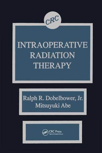 9780849368462: Intraoperative Radiation Therapy
