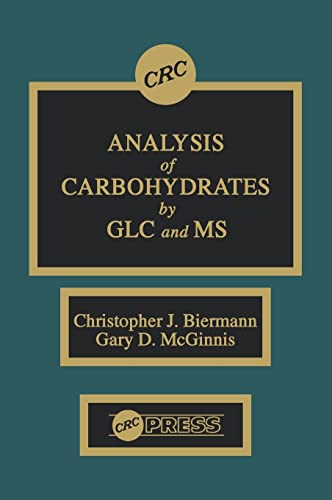 9780849368516: Analysis of Carbohydrates by GLC and MS