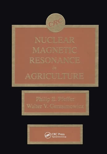 9780849368646: Nuclear Magnetic Resonance in Agriculture