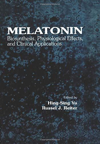9780849369001: Melatonin: Biosynthesis, Physiological Effects, and Clinical Applications