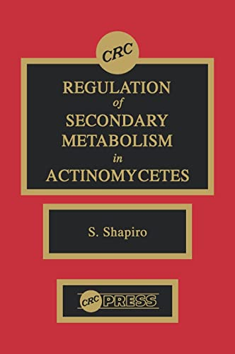 9780849369278: Regulation of Secondary Metabolism in Actinomycetes