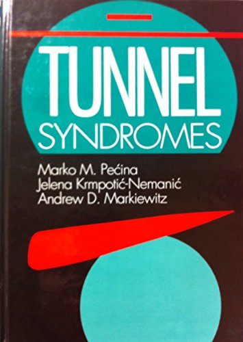 Tunnel Syndromes: Krmpotic-Nemanic, Jelena, Markiewitz,