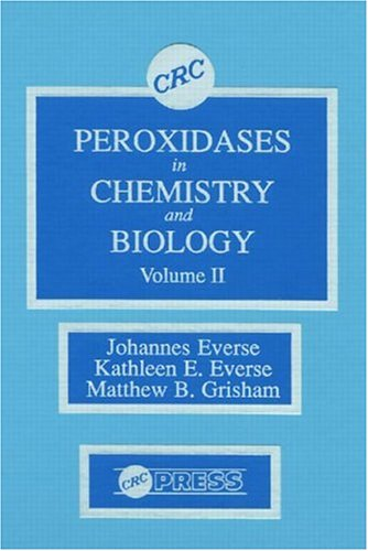9780849369643: Peroxidases in Chemistry and Biology, Volume II