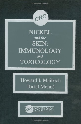 9780849369766: Nickel and the Skin: Immunology and Toxicology