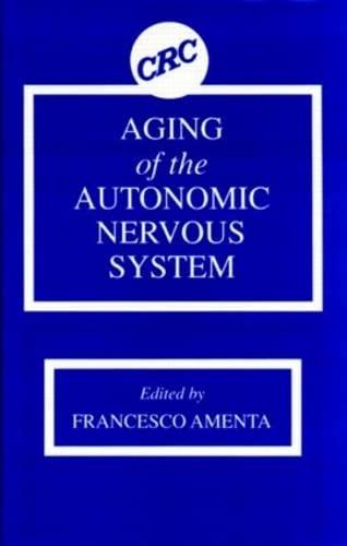 Aging of the Autonomic Nervous System: Amenta, Francesco