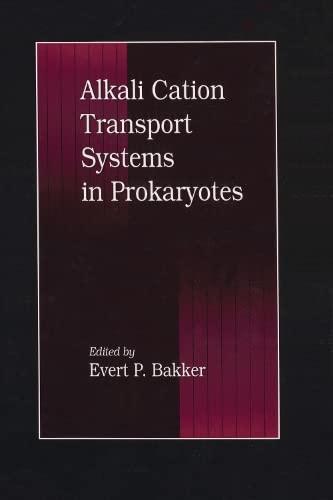 Alkali Cation Transport Systems in Prokaryotes: Bakker, E. P.