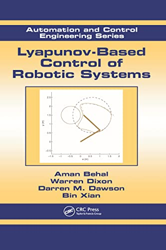 9780849370250: Lyapunov-Based Control of Robotic Systems (Automation and Control Engineering)
