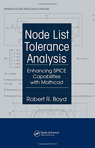 9780849370281: Node List Tolerance Analysis: Enhancing SPICE Capabilities with Mathcad