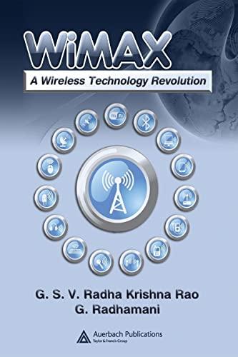 WiMAX: A Wireless Technology Revolution: Rao, G.S.V. Radha