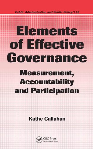 9780849370960: Elements of Effective Governance: Measurement, Accountability and Participation (Public Administration and Public Policy)