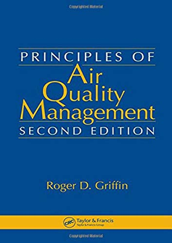 9780849370991: Principles of Air Quality Management, Second Edition