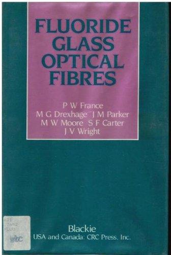 9780849371387: Fluoride Glass Optical Fibres