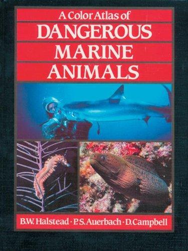 9780849371394: A Color Atlas of Dangerous Marine Animals
