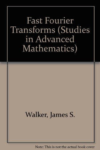 9780849371547: Fast Fourier Transforms (Studies in Advanced Mathematics)