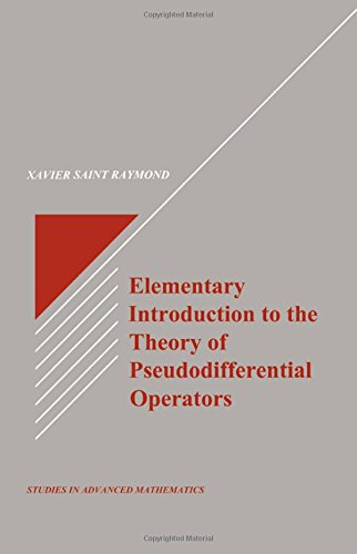9780849371585: Elementary Introduction to the Theory of Pseudodifferential Operators (Studies in Advanced Mathematics)