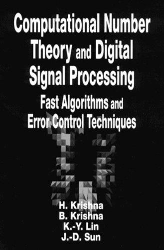 Computational Number Theory and Digital Signal Processing: Pooch, Udo W.