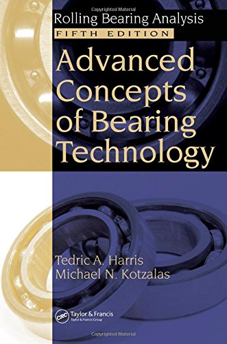 9780849371820: Advanced Concepts of Bearing Technology,: Rolling Bearing Analysis, Fifth Edition (Rolling Bearing Analysis, Fifth Edtion)