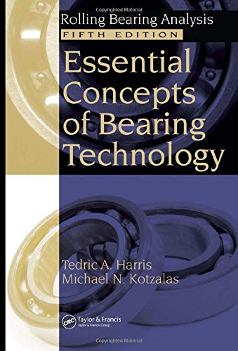 9780849371837: Essential Concepts of Bearing Technology, Fifth Edition
